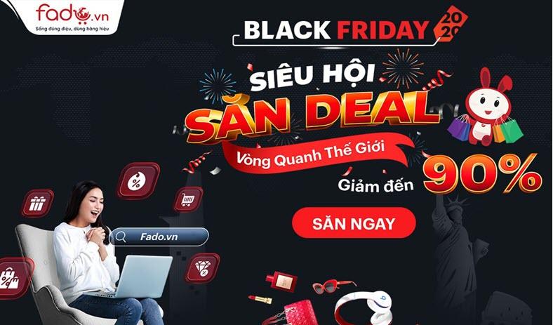 Săn deal Black Friday với chương trình Siêu Hội Săn Deal tại Fado