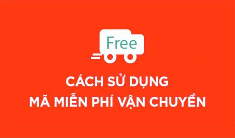 Hướng dẫn cách lấy và sử dụng mã miễn phí vận chuyển trên shopee