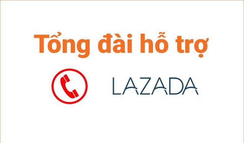 Số Tổng Đài Lazada - Hotline Lazada hỗ trợ người mua và người bán hàng tại Lazada