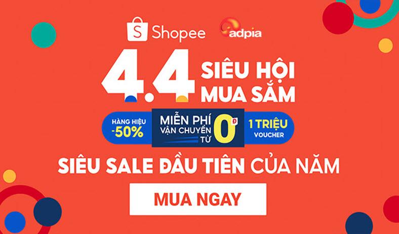 Shopee 4.4 - Siêu hội mua sắm giá tốt nhất trên Shopee