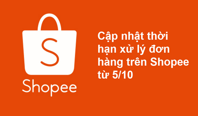 Shopee cập nhật thời hạn xử lý đơn hàng từ 5.10